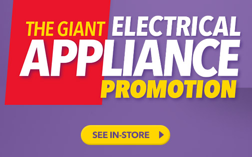 THE GIANT ELECTRICAL APPLIANCE PROMOTION